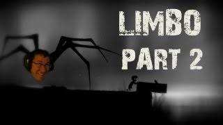 LIMBO | Part 2 | I BOOSH YOU!