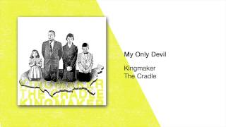 KINGMAKER - THE CRADLE (FULL ALBUM 2015)