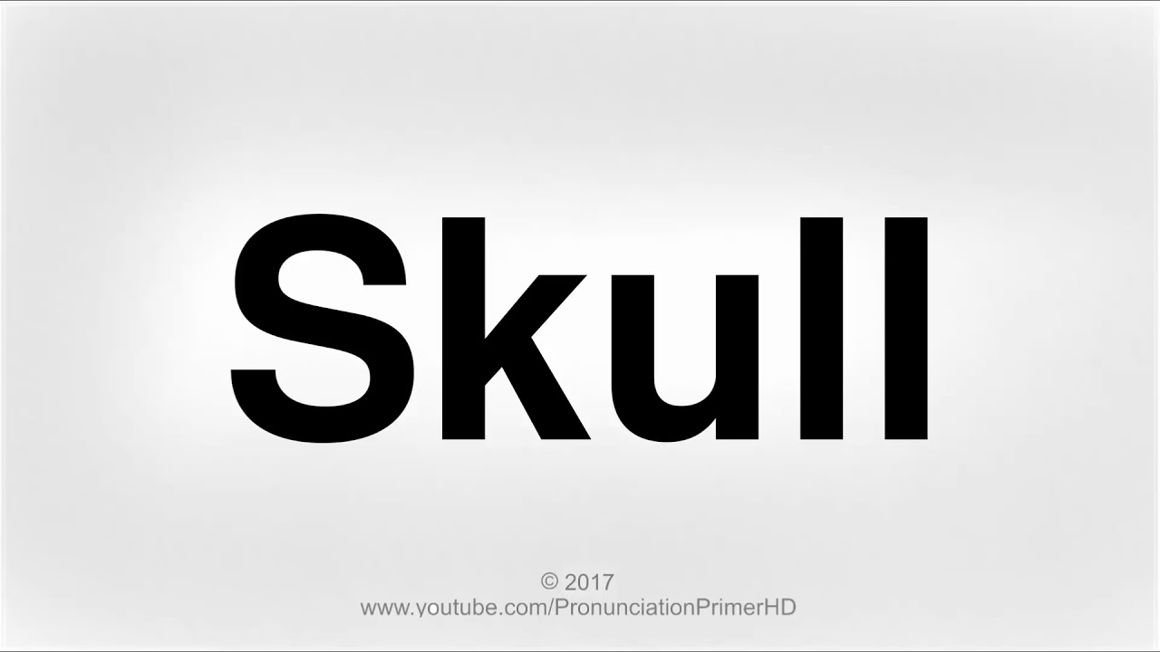 How To Pronounce Skull  Halloween Special Playlist  Pronunciation Primer  HD