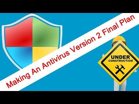 Making An Antivirus 2 - Final Plan