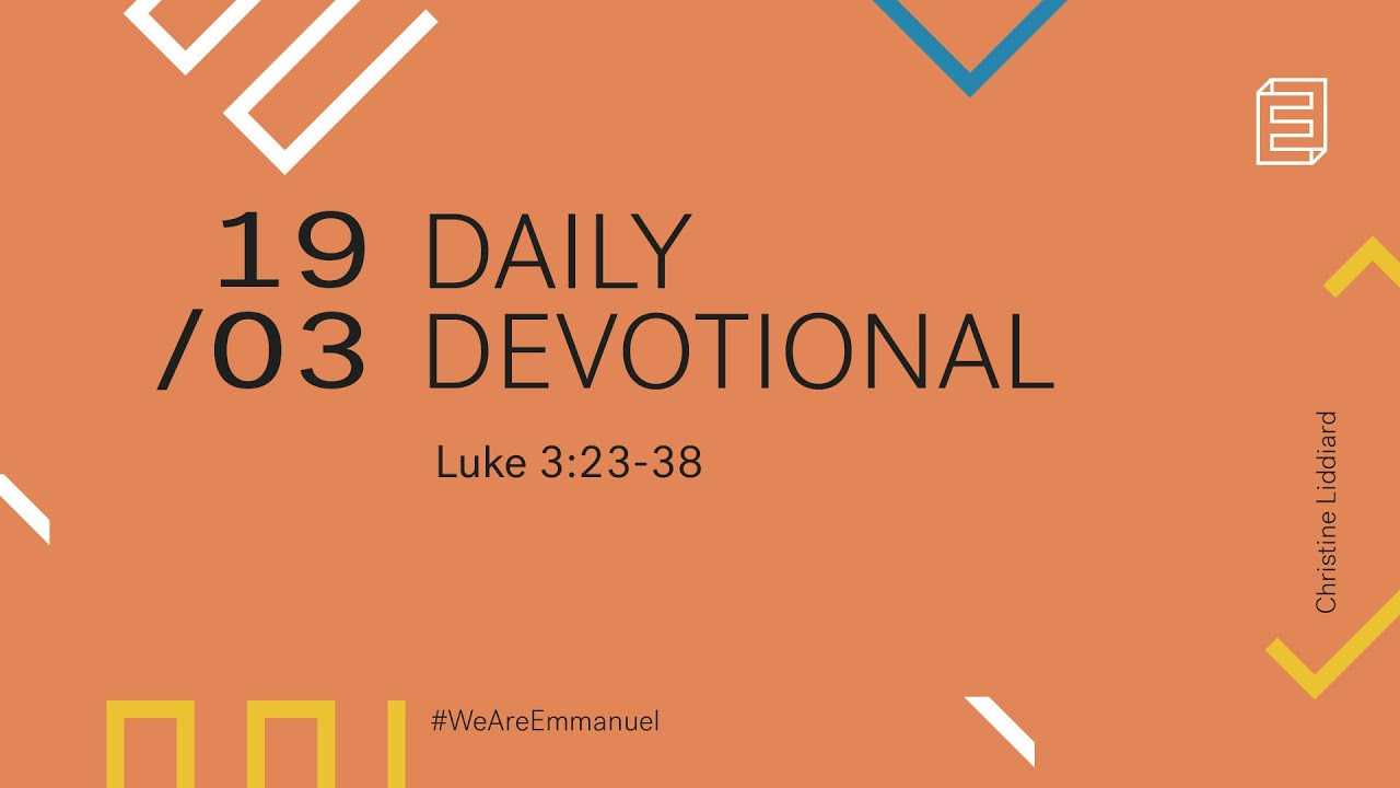 Daily Devotion with Christine Liddiard // Luke 3:23-38 Cover Image