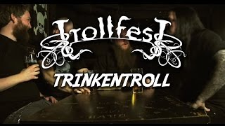 TrollfesT - TrinkenTroll (Official)
