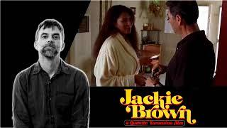 Paul Thomas Anderson On Quentin Tarantino's Jackie Brown
