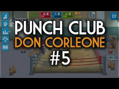 Punch Club #5 - Don Corleone ile Tanışma (Türkçe Gameplay)