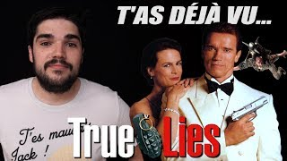 T'as déjà vu TRUE LIES ?