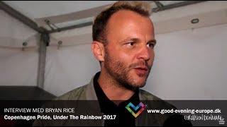 Interview med Bryan Rice - Copenhagen Pride 2017