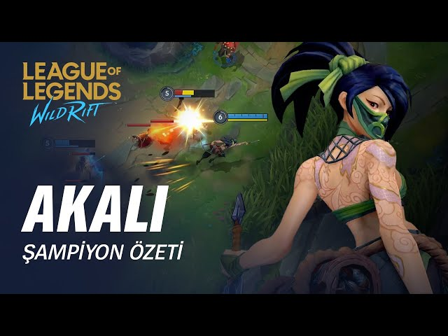 Akali Şampiyon Özeti |Oynanış - League of Legends: Wild Rift