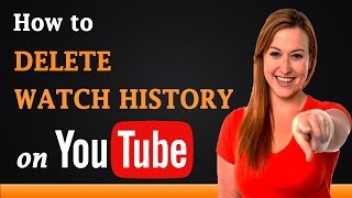 How to Delete Watch History on YouTube