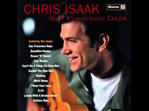 Chris isaak lonely with a broken heart