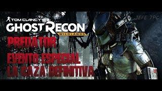🔴GHOST RECON WILDLANDS | PREDATOR LA CAZA DEFINITIVA EVENTO ESPECIAL | gameplay español 21:9 DIRECTO