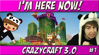 I'm Here Now! | Ep. 1 | CrazyCraft 3.0 Roleplay