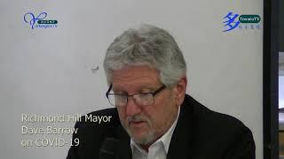 Richmond Hill Mayor, Dave Barrow, on, COVID-19, 20200210, 加拿大安省烈治文山市長, 巴魯, 談論, 新冠病毒,事件
