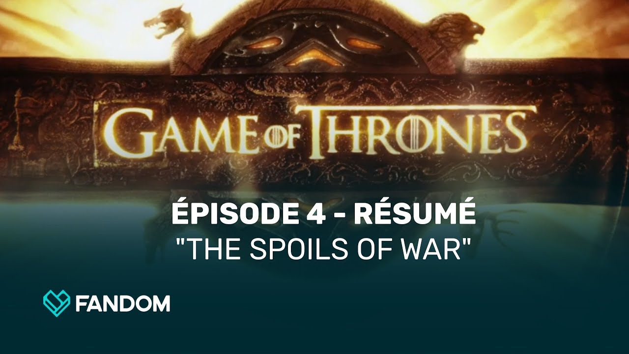 Game Of Thrones Saison 7 épisode 4 Résumé Youtube