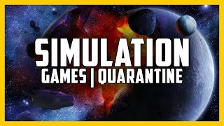 The BEST Simulation Games to Play In Lockdown Quarantine