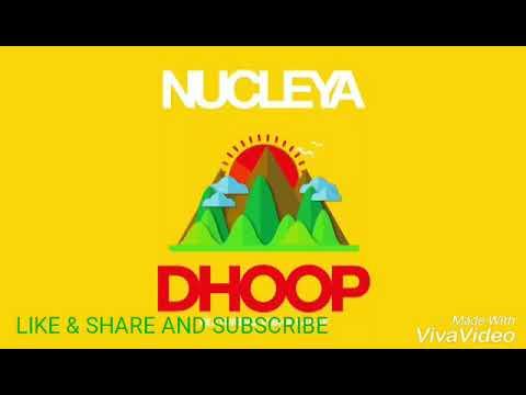 NUCLEYA - DHOOP feat. vibha saraf...