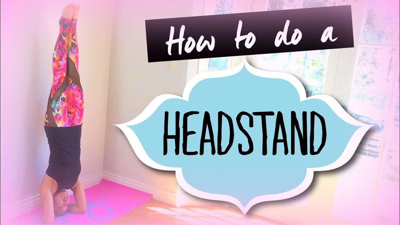 How to do a Headstand for Beginners  YouTube
