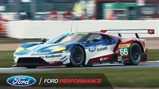 Ford Chip Ganassi Racing: 2017 WEC Opener at Silverstone | FIA World Endurance | Ford Performance
