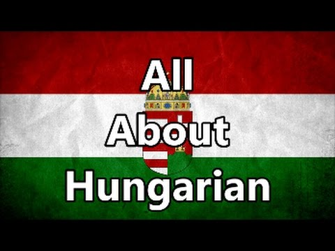 All About Hungarian I MultaVerba Language Video