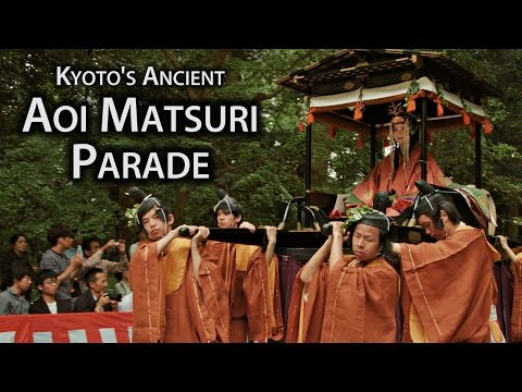 Kyoto Festival: Aoi Matsuri