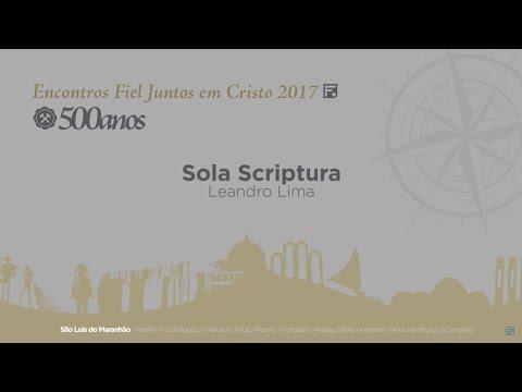 Sola Scriptura  – Leandro Lima