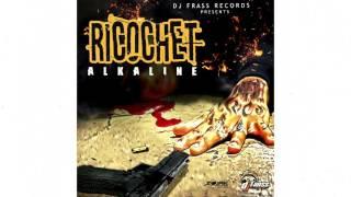 Alkaline - Ricochet
