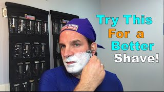 A Quick Tip to Improve Your Shave!