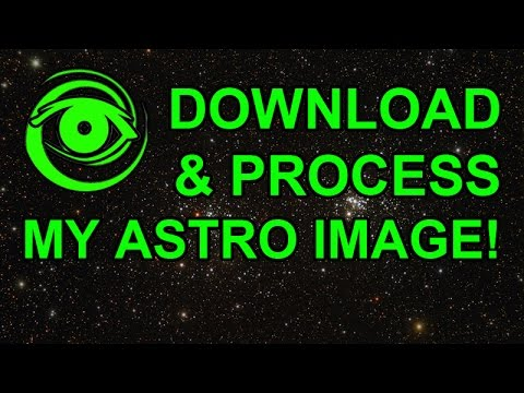 Download & Process M31 Astro Image Data - Astrophotography Tutorials