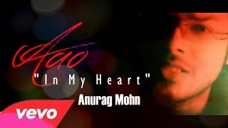 """Aao - [In My Heart] 