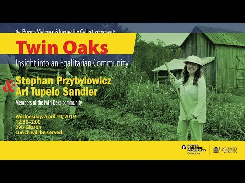 Twin Oaks: Insight Into An Egalitarian Community