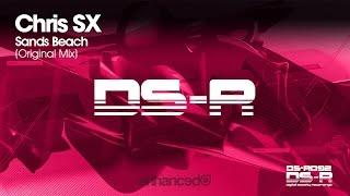 Chris SX - Sands Beach (Original Mix) [OUT NOW]