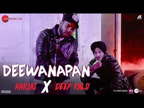 Deewanapan - Official Music Video | Deep...