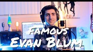 Video Famous - Evan Blum (Official Audio) download MP3, 3GP, MP4, WEBM, AVI, FLV Oktober 2018