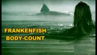 Frankenfish Body Count In Honor of 47 Meters Down Uncaged