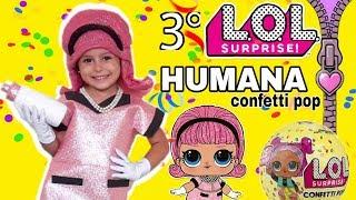 Carnaval LOL HUMANA CONFETTI POP