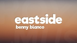 Benny Blanco, Khalid, Halsey - Eastside  Lyrics