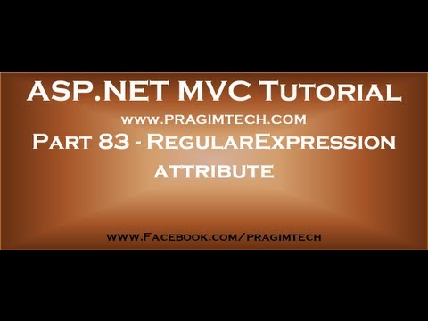 Part 83   RegularExpression attribute in asp net mvc
