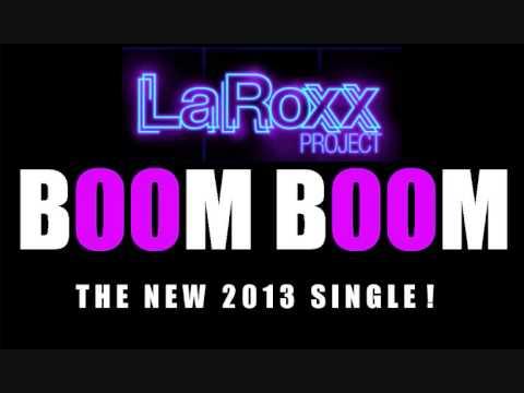 LaRoxx Project - Boom Boom