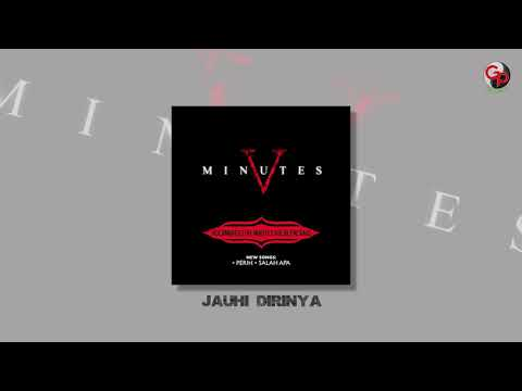 FIVE MINUTES - JAUHI DIRINYA (Official Audio)