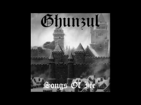 Ghunzul - Songs Of Ice (2016) (Winter Synth, Game Of Thrones Inspired Dungeon Synth)