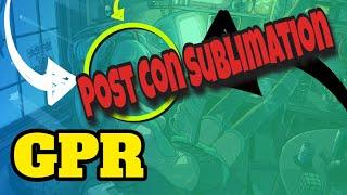 GPR – Post Con Sublimation