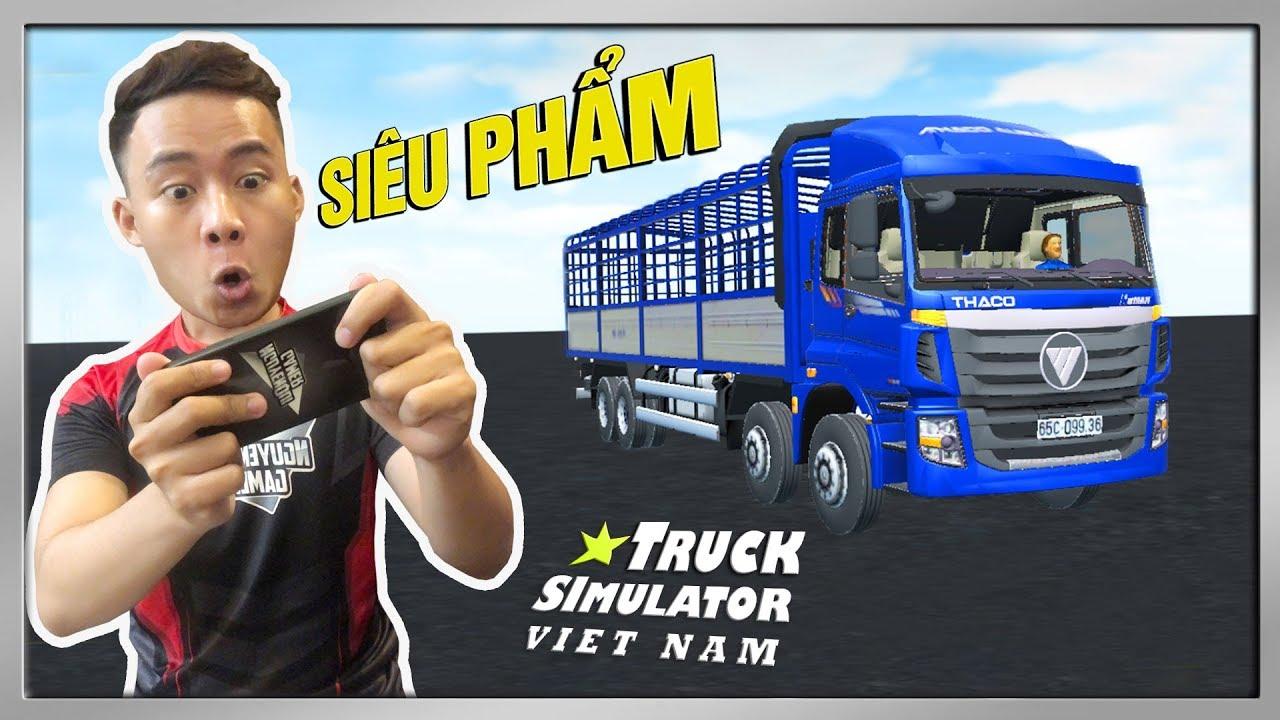 Truck Simulator Vietnam #1 | Trải Nghiệm Game Xe Tải Cho Điện Thoại