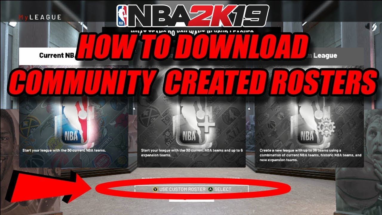 How To Download Community Created Rosters On NBA 2K19|2K19 Tutorials