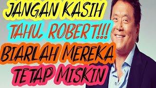 Orang kaya tidak ingin kalian tahu ini Robert Kiyosaki Inspirasi dan Motivasi