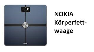 Nokia Body+ - WLAN-Körperwaage für Körperzusammensetzung - Review | deutsch / german