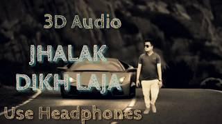 3D Audio | Jhalak Dikhlaja | Himesh Reshmiya |Aksar |Imran hasmi