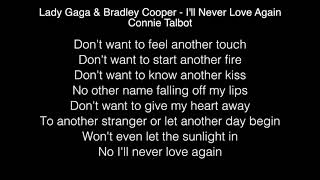 Lady Gaga & Bradley Cooper - I'll Never Love Again Lyrics (Connie Talbot) Video