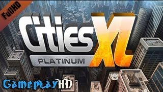 Cities XL Platinum Gameplay (PC HD)