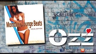 Mombasa Lounge Beats - Vocal Edition by Ozz