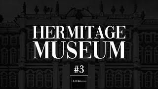 The State Hermitage Museum: A collection of 200 artworks #3 | LearnFromMasters