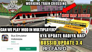 BUS SIMULATOR INDONESIA NEW UPDATE|BUSSID V3.4 RELEASED|NEW MAP|NEW FEATURES|TRAIN CROSSING